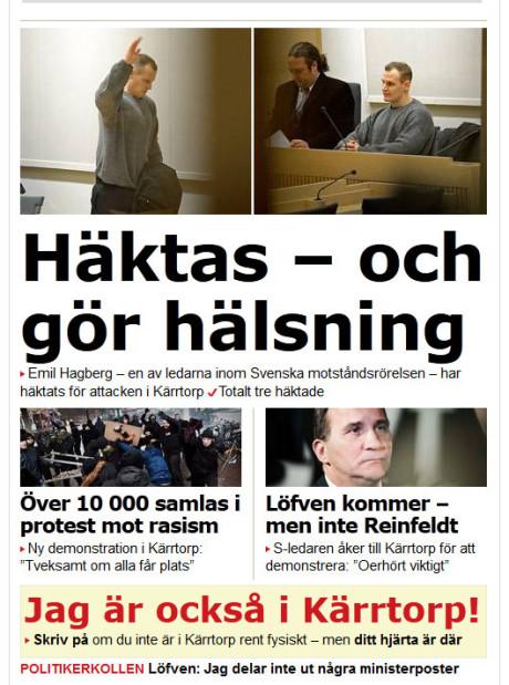 Mediahetsen mot Kärrtorpaktivisterna i allmänhet och mot Emil Hagberg i synnerhet har varit enorm.