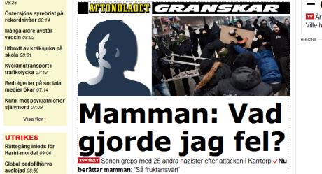 Mediahetsen kring Kärrtorp har varit maximal. Även familjemedlemmar till de häktade har trakasserats.
