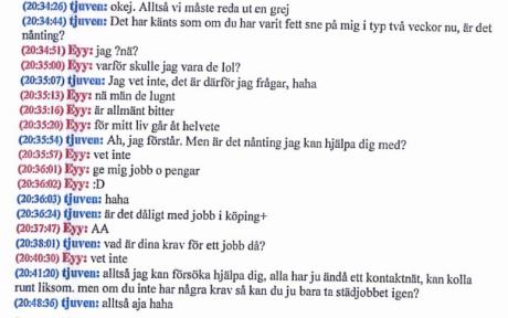 "Konversation mellan Dennis Miraballes (""Eyy"") och XXX (""tjuven"")."