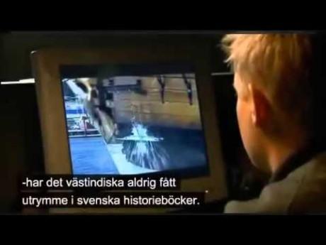 """Från den svenskfientliga propagandafilmen """"Vår mörka historia""""."""