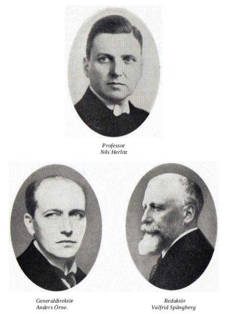 Professor Nils Herlitz. Generaldirektör Anders Örne. Redaktör Valfrid Spångberg.