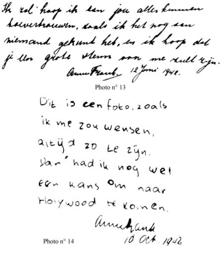 """Översta texten är från originalmanuskriptet på """"dagboken"""" och är daterad till juni 1942. Texten nedan är daterad till oktober 1942 och är hennes inskription på baksidan av ett foto."""