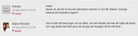 Från tidningen nt:s kommentarsfält där Kajsa är en flitig debattör och mångkultursförespråkare.