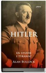 """Alan Bullocks """"Hitler - en studie i tyranni"""" är en av många böcker som använt bedragaren Rauschning som källa."""