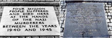 """Till vänster: Detta var plakatet som visades displayen i Auschwitz fram tills 1989: notera """"4 miljoner"""" offer. Till höger: Detta är plakat finns för närvarande i Auschwitz - notera att antalet offer minskat till 1,5 miljoner -- en minskning av antalet dödsfall med 2,5 miljoner."""