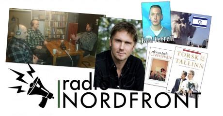 Jonas Inde medverkade i Radio Nordfront under gårdagen.