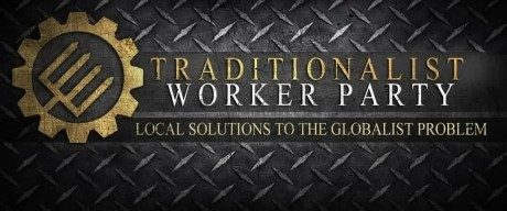 traditionalist worker party
