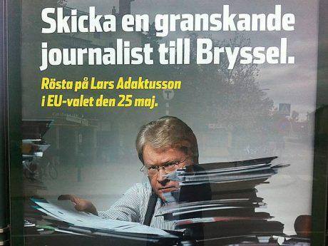 Adaktusson skulle tydligen granska makteliten i EU.